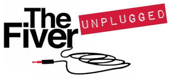 Fiver Unplugged